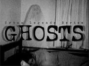 Ghosts - Urban Legends Series
