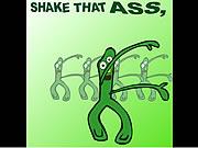 Shake That Ass!