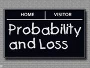 Uncle Pete's Playtime - PROBABILITY AND LOSS