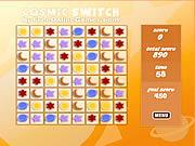 Cosmic switch Spiele
