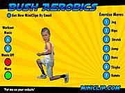 Chơi trò chơi miễn phí Bush Aerobics