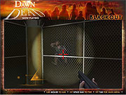 Dawn of the Dead - Black Out game